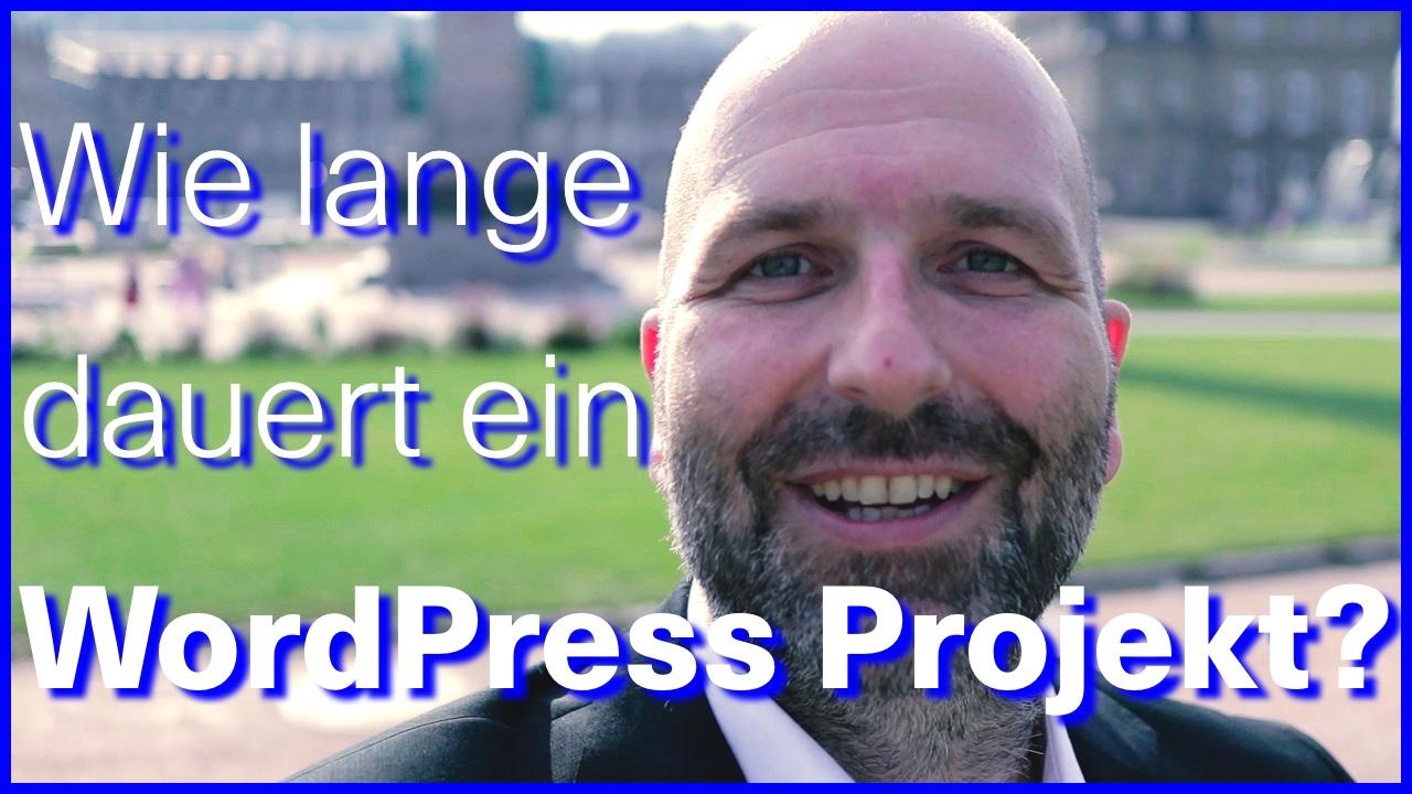 Wie lange dauert ein WordPress Projekt