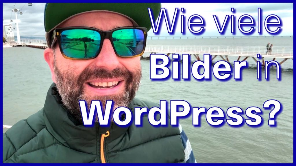 Wie viele Bilder kann man in WordPress ablegen?