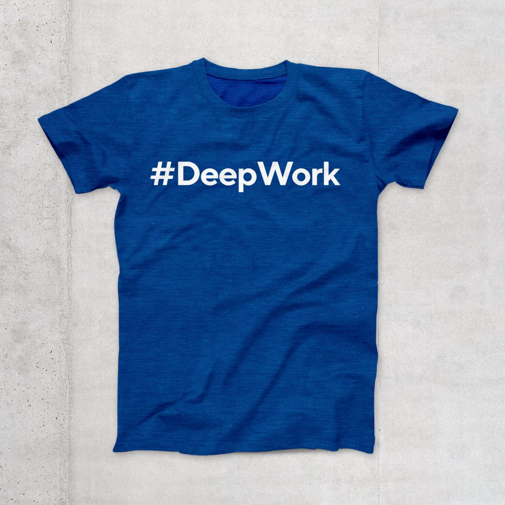 T-Shirt #DeepWork